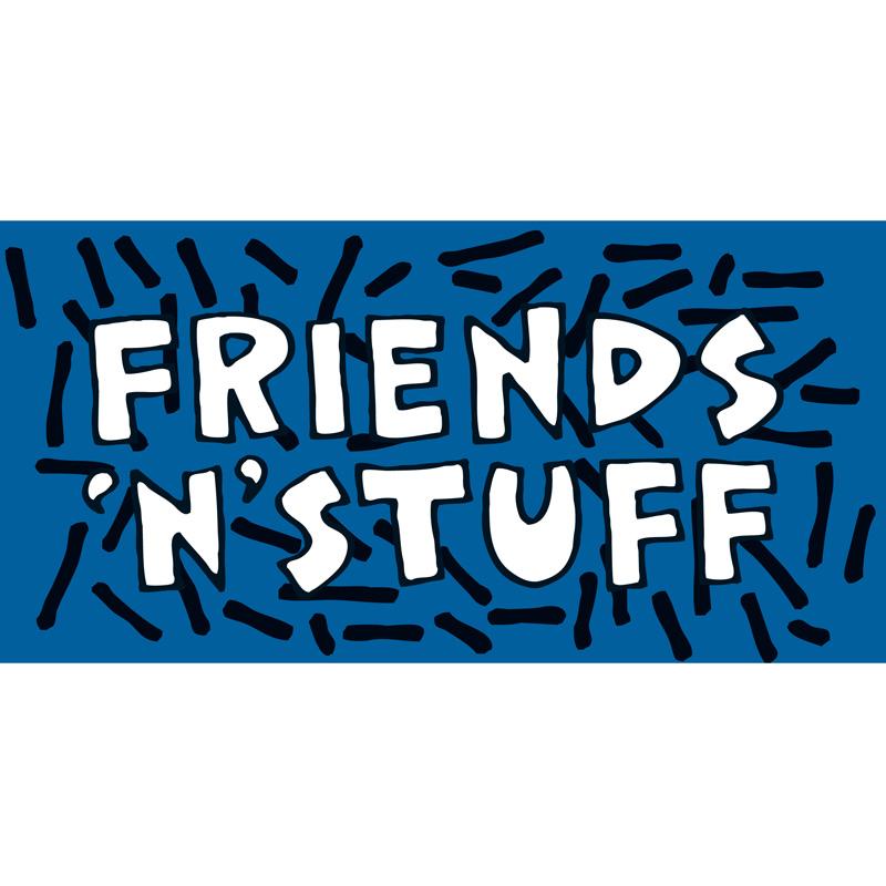 Friends 'N' Stuff